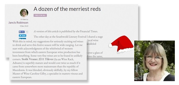 Jancis Robinson picks Stobi as One of Her Merry Reds for Christmas